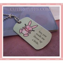 "Happy Bunny Dog Tag Necklace - ""Hey, you made me throw up a little"""