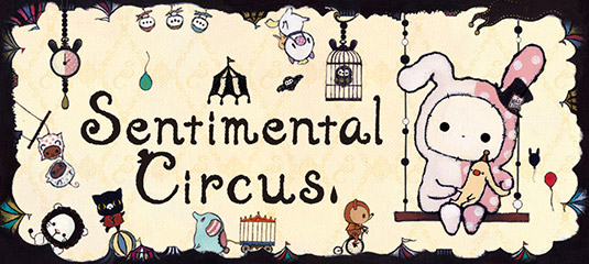 Sentimental Circus by San-X